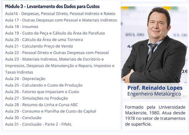 Módulo 3 e Prof. Reinaldo Lopes - Engenheiro Metalúrgico